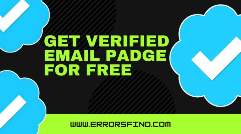 get email verified padge for free